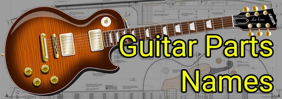 guitar parts names